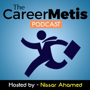 CareerMetis, with Nissar Ahamed