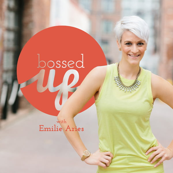 Bossed Up, with Emilie Aries