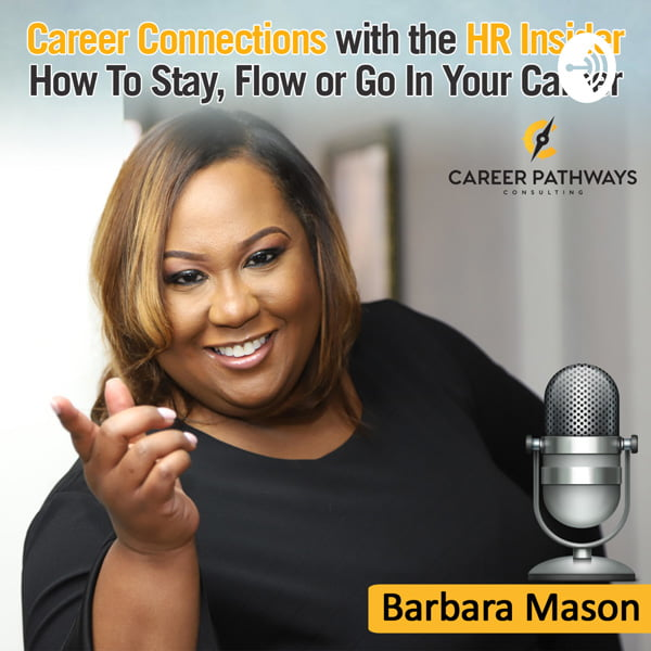 Career Connections with the HR Insider, with Barbara Mason