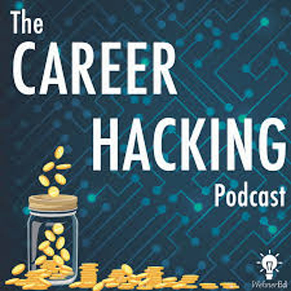 The Career Hacking Podcast, with Ross Wehner