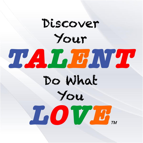 Discover Your Talent, Do What You Love, with Don Hutcheson
