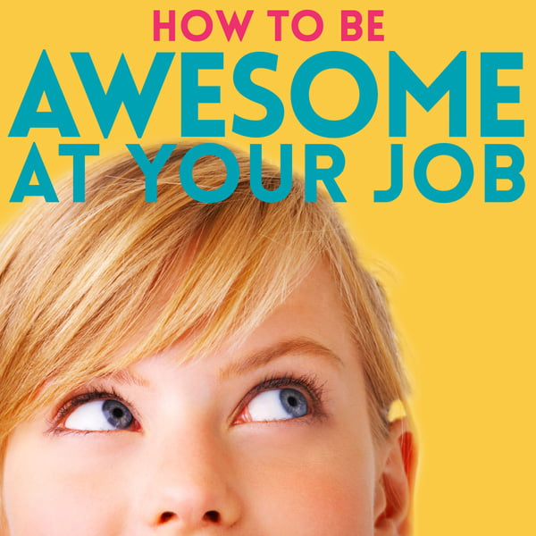 How to Be Awesome at Your Job, with Pete Mockaitis