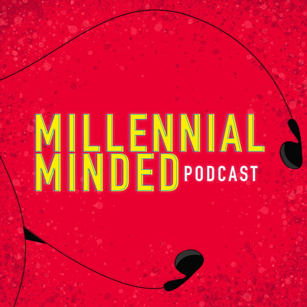 Millennial Minded, with Lee Caraher, David Blackburn & Duncan Lowe