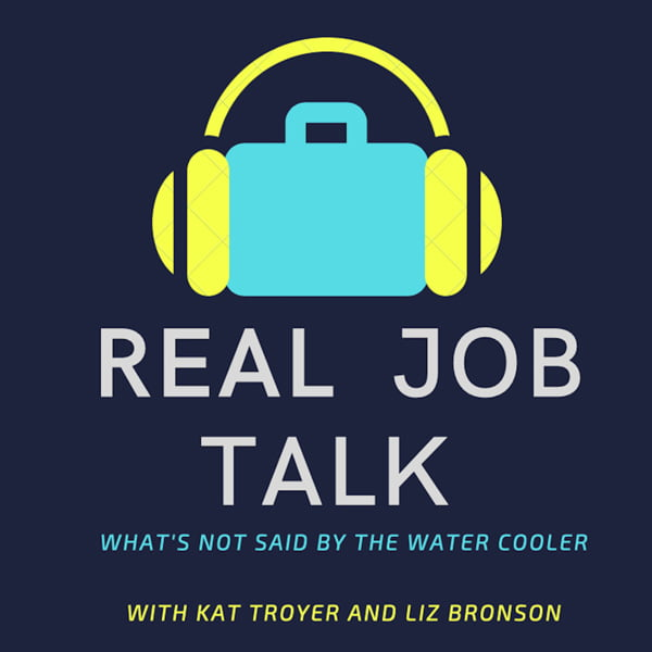 Real Job Talk, with Liz Bronson & Kathleen Nelson Troyer