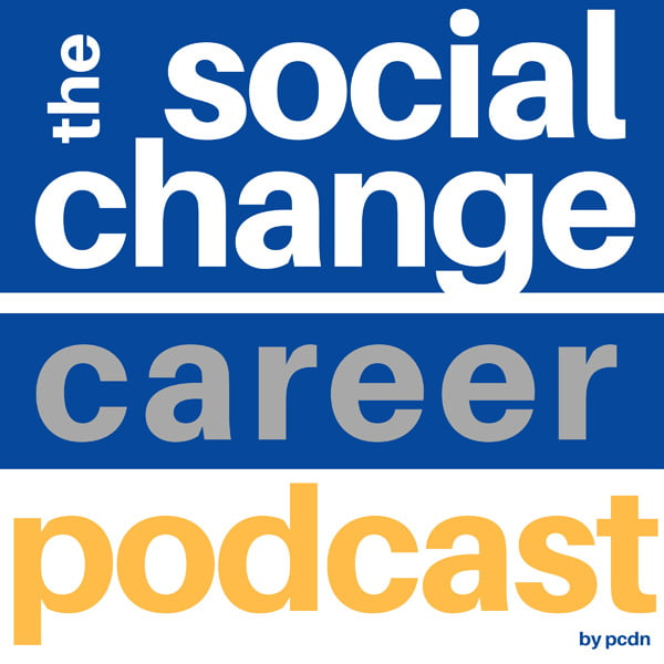 The Social Change Career Podcast, with Catalina Rojas