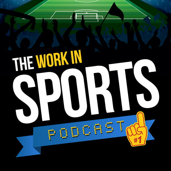 Work in Sports Podcast, with Brian Clapp