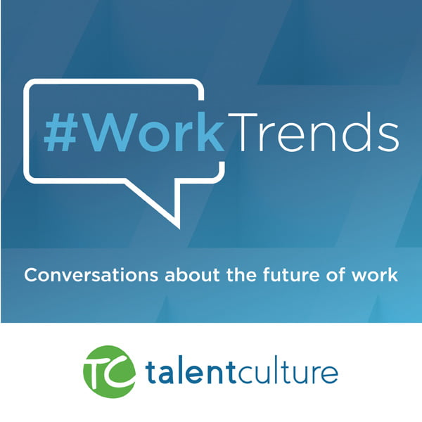 #WorkTrends, with Meghan M. Biro & Kevin W. Grossman
