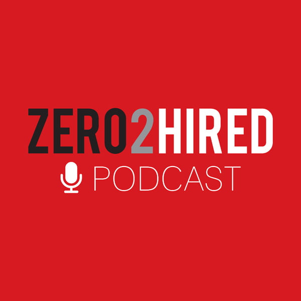 Zero2Hired, with Connel Valentine & John Ribeiro