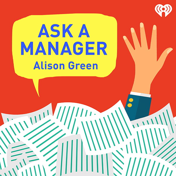Ask a Manager, with Alison Green