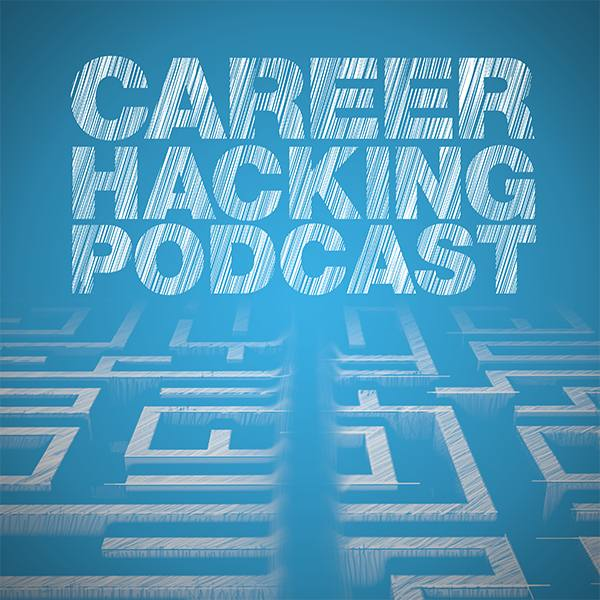 Career Hacking Podcast, with Max Altshuler
