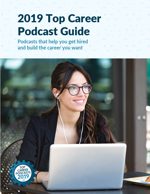 2019 Top Career Podcast Guide